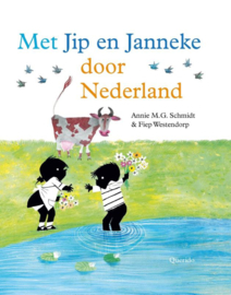 Met Jip en Janneke door Nederland / Annie M.G. Schmidt