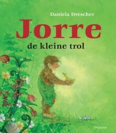 Jorre, de kleine Trol / Daniela Drescher