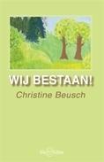 Wij bestaan / Christine Beusch