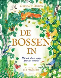 De bossen in / Christiane Dorion