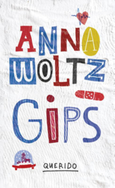 Gips / Anna Woltz