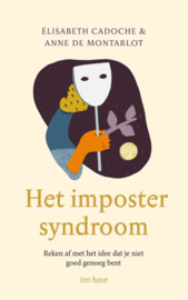 Het impostor syndroom / Elisabeth Cadoche