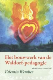 Het bouwwerk van de Waldorf - pedagogie / Valentin Wember