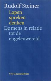 Lopen, spreken, denken / Rudolf Steiner