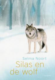 Silas en de wolf / Selma Noort