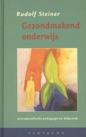 Gezondmakend onderwijs / Rudolf Steiner