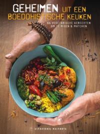 Geheimen uit een boeddhistische keuken / Stichting Maitreya Instituut