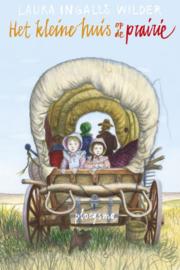 Het kleine huis op de prairie / Laura Ingalls Wilder