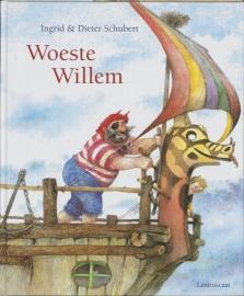 Woeste Willem / Ingrid Schubert&Dieter Schubert