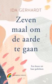 Zeven maal om de aarde gaan / Ida Gerhardt