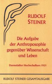 Die Aufgabe der Anthroposophie gegenüber Wissenschaft und Leben GA 77a / Rudolf Steiner