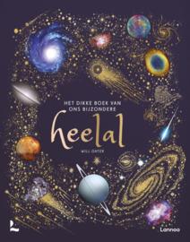 Het dikke boek van ons bijzondere heelal / Will Gater