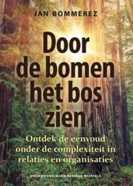 Door de bomen het bos zien / Jan Bommerez