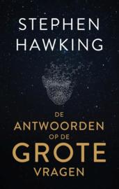 De antwoorden op grote vragen / Stephen Hawking