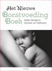 Het nieuwe borstvoedingboek / Stefan Kleintjes