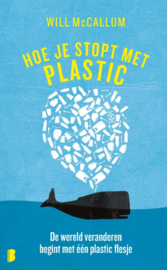 Hoe je stopt met plastic / Will McCallum