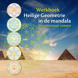Werkboek heilige geometrie in de mandala / Ineke Reinalda