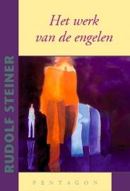 Het werk van de Engelen / Rudolf Steiner