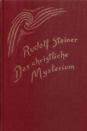 Das christliche Mysterium  GA 97 / Rudolf Steiner