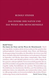 Das Innere der Natur und das Wesen der Menschenseele  GA 80b / Rudolf Steiner