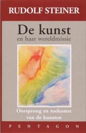 De Kunst en haar wereldmissie / Rudolf Steiner