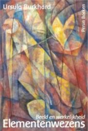Elementenwezens. Beeld en werkelijkheid / Ursula Burkhard
