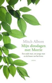 Mijn dinsdagen met Morrie / Mitch Albom