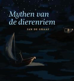 Mythen van de dierenriem / Jan de Graaf