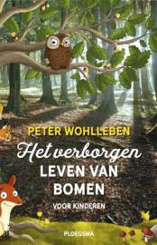 Het verborgen leven van bomen voor kinderen / Peter Wohlleben
