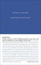 """Goethes Geistesart in ihrer Offenbarung durch seinen Faust und durch das Märchen """"Von der Schlange u Goethes Geistesart in ihrer Offenbarung durch seinen Faust und durch das Märchen """"Von der Schlange und der Lilie"""" GA 22 / Rudolf Steiner"""