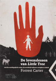 De levenslessen van Little Tree / Forrest Carter