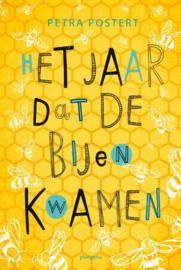 Het jaar dat de bijen kwamen / Petra Postert