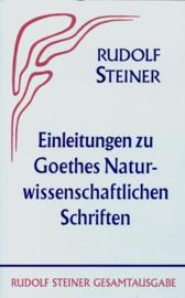 Einleitungen zu Goethes Naturwissenschaftlichen Schriften GA 1 / Rudolf Steiner