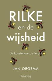 Rilke en de wijsheid / Jan Oegema