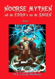 Noorse mythen uit de Edda's en de Sagen, H. A. Guerber