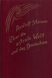 Über die astrale Welt und das Devachan GA 88 / Rudolf Steiner