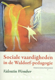Sociale vaardigheden in de Waldorf-pedagogie / Valentin Wember