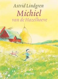 Michiel van de Hazelhoeve / Astrid Lindgren