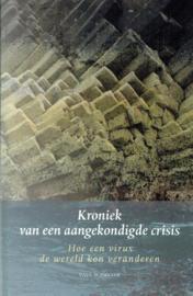 Kroniek van een aangekondigde crisis / Paul Schreyer