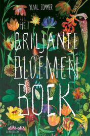 Het briljante bloemen boek / Yuval Zommer
