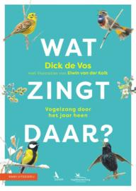 Wat zingt daar? / Dick de Vos
