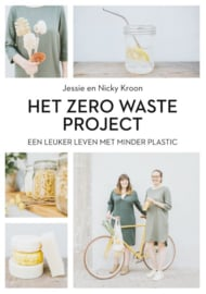 Het zero waste project / Nicky Kroon