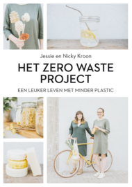 Het zero waste project / Jessie en Nicky Kroon