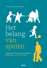 Het belang van spelen / G.M. van der Aalsvoort