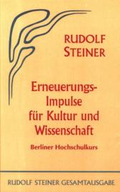 Erneuerungs-Impulse für Kultur und Wissenschaft GA 81 / Rudolf Steiner