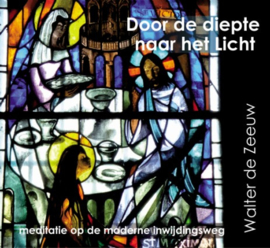 CD Door de diepte naar het licht / Walter de Zeeuw