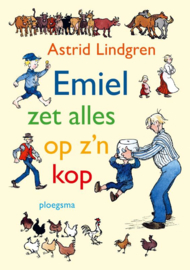 Emiel zet alles op zijn kop / Astrid Lindgren
