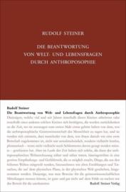 Die Beantwortung von Welt- und Lebensfragen durch Anthroposophie GA 108 / Rudolf Steiner