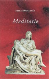 Meditatie / Mieke Mosmuller