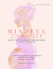 Mindful zwanger / T. Donegan